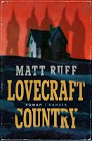 Lovecraft Country Matt Ruff Roman Rassismus Mystery