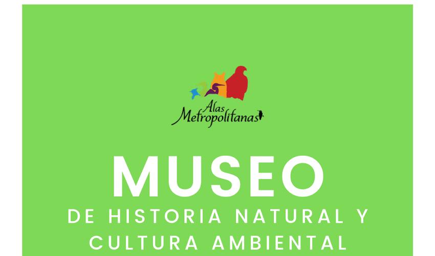 Museo de Historia Natural y Cultura Ambiental 05 de octubre