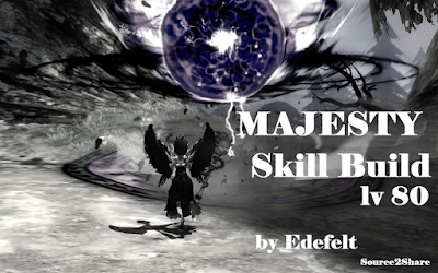 Skill Build Majesty Level 80 PURE PVE Dragon Nest  | Source2Share