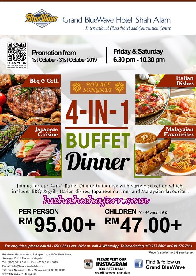 FLYERS 4-IN-1 BUFFET DINNER DI RESTORAN ROYALE SONGKET