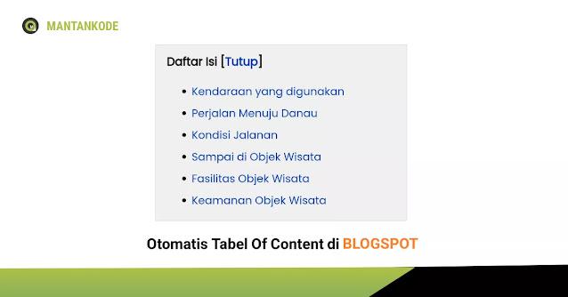 Membuat TOC (Tabel Of Content) atau Daftar Isi Otomatis di Blogspot