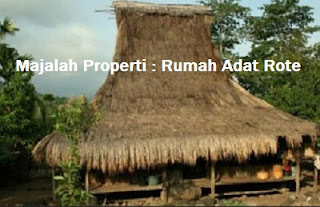 Desain Bentuk Rumah Adat Rote dan Penjelasannya, Budaya Nusantara Indonesia