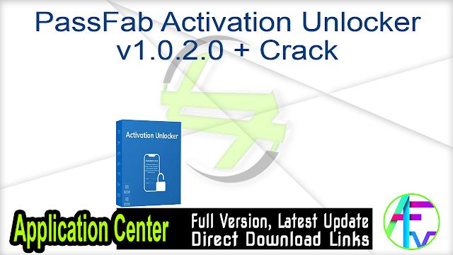 PassFab Activation Unlocker v1.0.2.0 + Crack