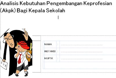 gambar Petunjuk Analisis Kebutuhan Pengembangan Keprofesian (AKPK) Bagi Kepala Sekolah