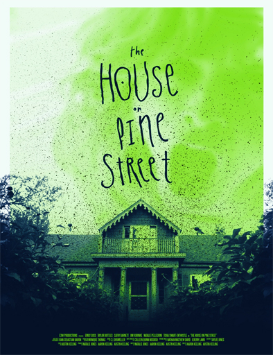 Ver The House on Pine Street (2015) Online