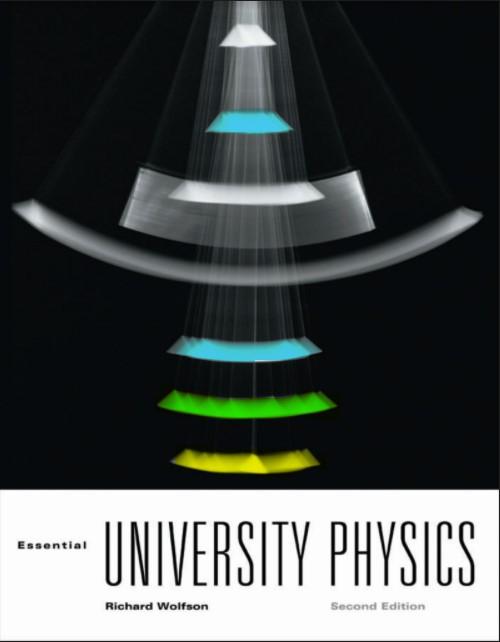 Essential University Physics 2 Edition Richad Wolfson in pdf