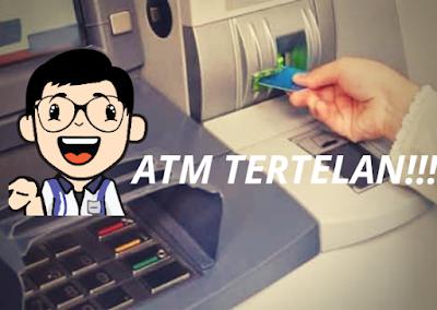 Rahasia Cara Mengambil Kartu ATM Yang Tertelan