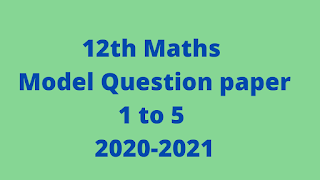 12th Maths Model Question paper
