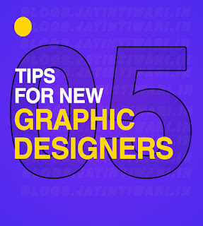 5 Tips For New Graphic Designers