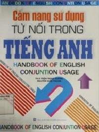 Cẩm Nang Sử Dụng Từ Nối Trong Tiếng Anh - Trần Trọng Dương