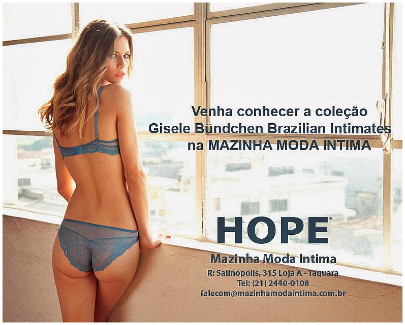 2c334f978 Mazinha Moda Íntima  HOPE  linha Gisele Büdchen Brazilian Intimates