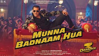 MUNNA BADNAAM HUA LYRICS – DABANGG 3 Movie full song indiandjs id