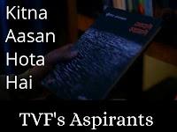 kitna aasan hota hai poem lyrics - TVF Aspirants