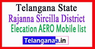 Rajanna Sircilla District Elecation AERO Mobile list in Telangana State