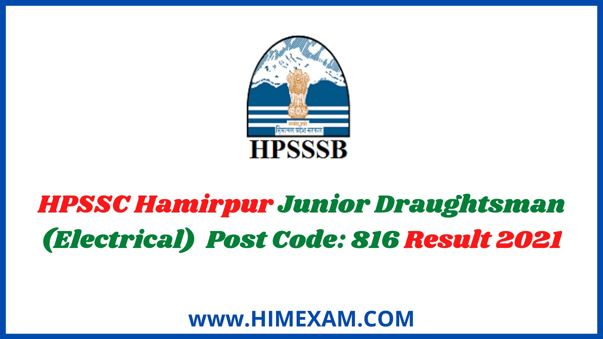 HPSSC Hamirpur Junior Draughtsman (Electrical)  Post Code: 816 Result 2021
