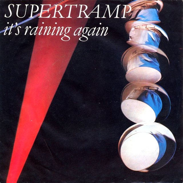 It's raining again. Supertramp