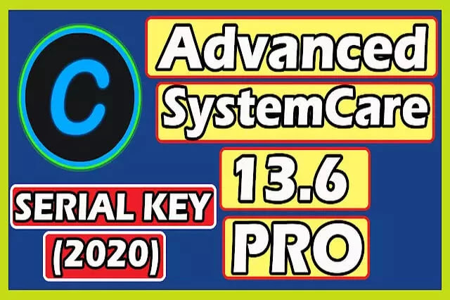 Advanced SystemCare 13.6 PRO + SERIAL KEY