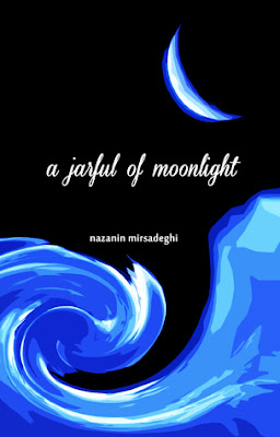 InToriLex, a jarful of moonlight, Nazanin Mirsadeghi, poetry, Book Review