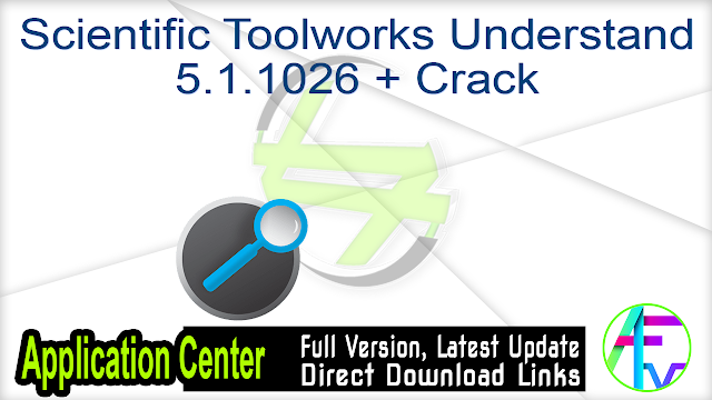 Scientific Toolworks Understand 5.1.1026 + Crack