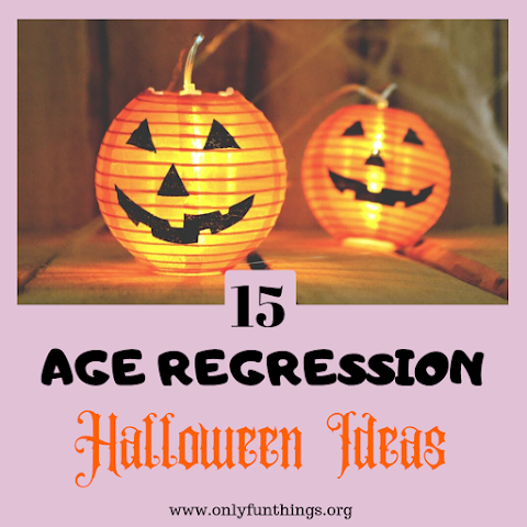 15 Age Regression Halloween Ideas – Age Regression Series