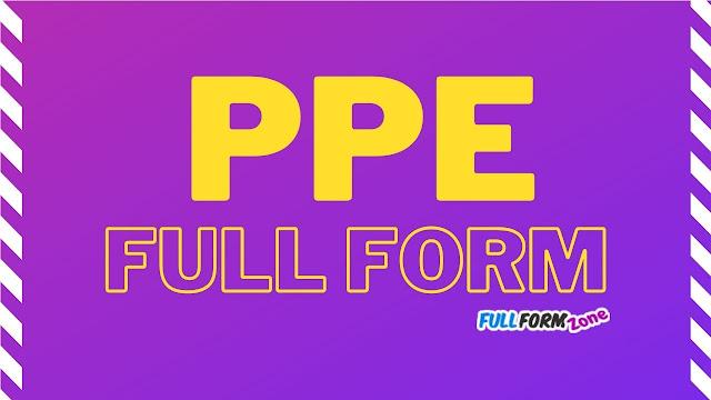 PPE Full Form