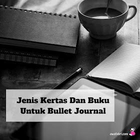 kertas dan buku untuk bullet journal