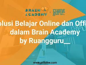 Solusi Belajar Online dan Offline dalam Brain Academy by Ruangguru