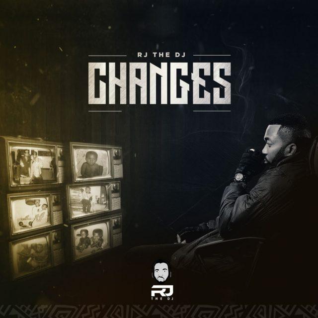 Rj The Dj – Changes Full ALBUM