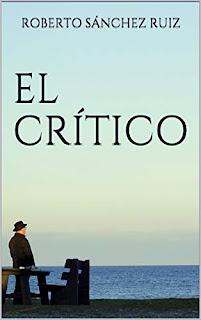 El Crítico - Roberto Sánchez Ruiz