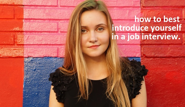 How To Best Introduce Yourself In Interview - Sales Skills And