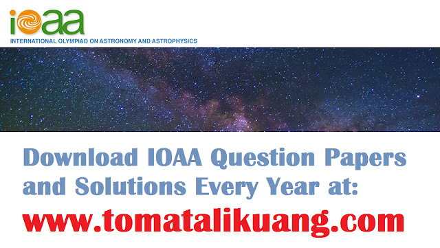 ioaa international olympiad on astronomy astrohysics question papers solutions problem pdf tomatalikuang.com