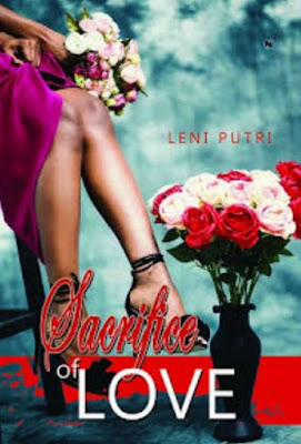 Sacrifice of Love by Leni Putri Pdf