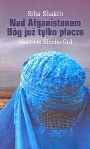 """Shakib Siba """"Nad Afganistanem Bóg już tylko płacze"""", Okres ochronny na czarownice, Carmaniola"""
