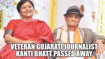 Veteran Gujarati journalist Kanti Bhatt passed away in Mumbai
