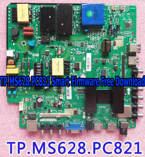 TP.MS628.PC821 Smart Firmware Free Download