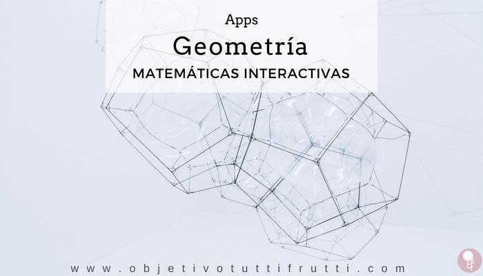 Geometría y matemáticas en la educación a través de apps