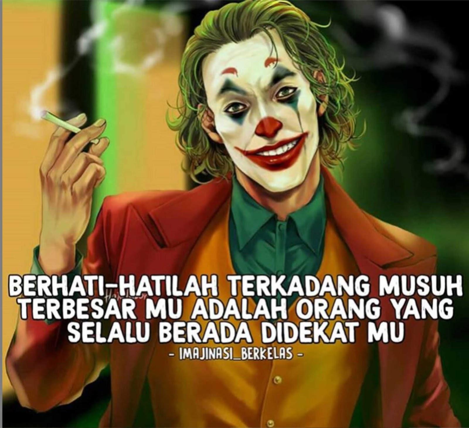 35 Gambar Meme Joker Dengan Kata2 Bijak Yang Keren Gambar