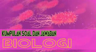 Contoh Soal Tentang Homeostasis, Contoh Soal tentang Jaringan dan Contoh Soal tentang Organ