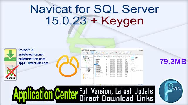 Navicat for SQL Server 15.0.23 + Keygen