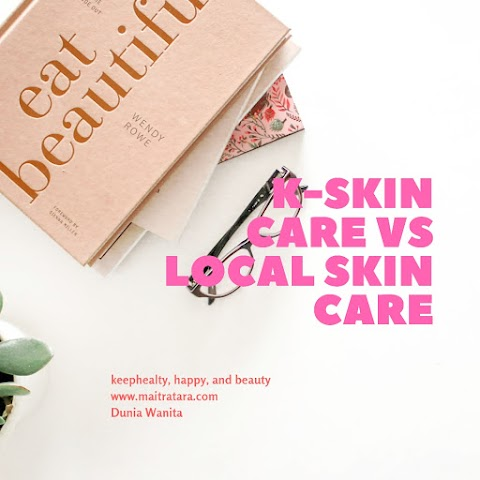 K-Beauty Skin Care VS Local Skin Care.