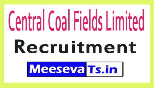 Central Coal Fields Limited CCL Recruitment