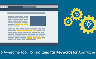 Search engine marketing  6 Awesome Tools to Find Long-Tail Keywords In Any Niche