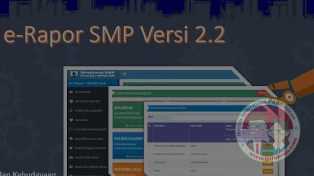 Download Aplikasi e-Rapor SMP Versi 2.2 Tahun 2020