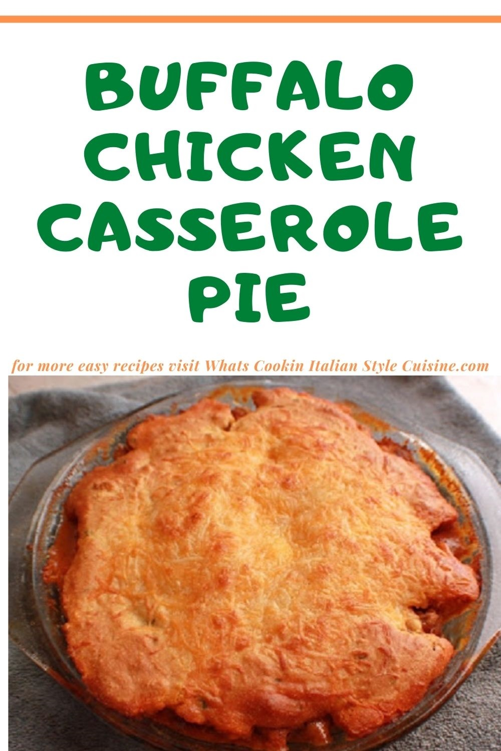 this is a pin for later recipe for buffalo chicken pot pie