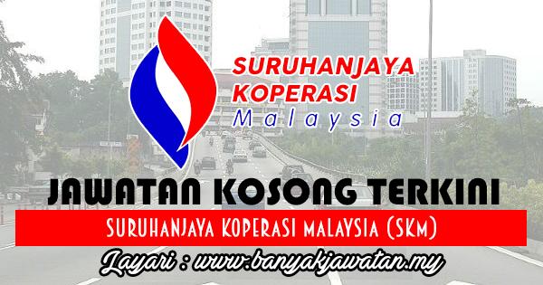 Jawatan Kosong 2017 di Suruhanjaya Koperasi Malaysia (SKM) www.banyakjawatan.my