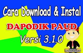 Download dan Instal Aplikasi PAUD-DIKMAS V.3.1.0 Tahun 2017