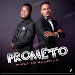 Mavundja ft Humberto luís - Prometo (2019) BAIXAR MP3
