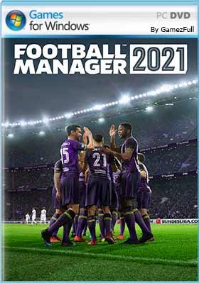 Football Manager 2021 PC [Full] Español [MEGA]