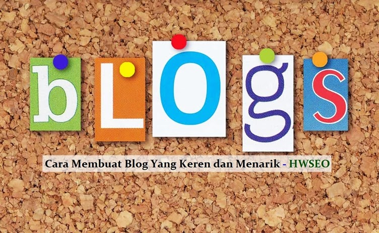 tutorial cara membuat blog yang baik