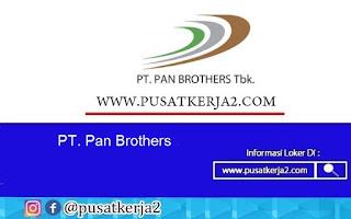 Lowongan Kerja SMA SMK D3 S1 PT Pan Brother September 2020